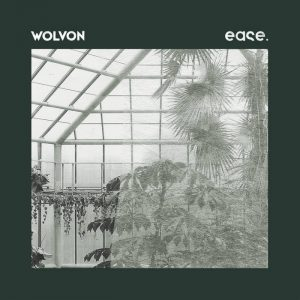 Wolvon – ease.