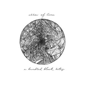 A Hundred Black Kites – Arrow of Time