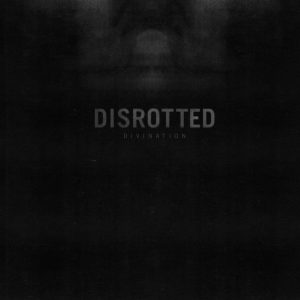 Disrotted – Divination