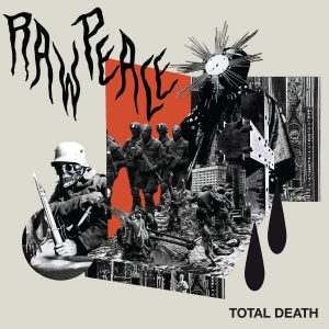 Raw Peace – Total Death