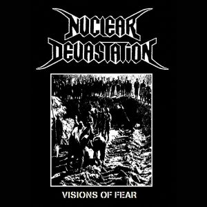 Nuclear Devestation – Visions of Fear
