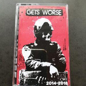 Gets Worse – 2014-2018