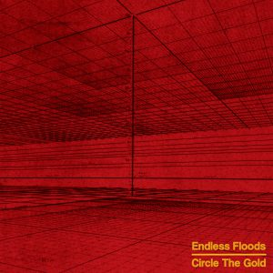 Endless Floods – Circle the Gold