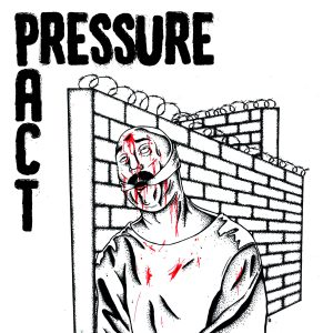 Pressure Pact – Self Titled