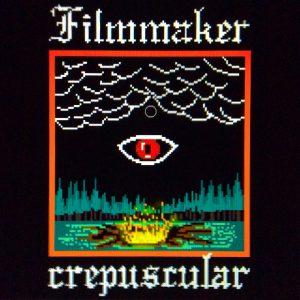 Filmmaker – Crepuscular