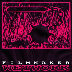 Filmmaker – Wetwork