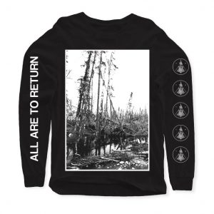 All Are To Return Longsleeve Pre-Order