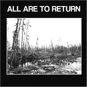 All Are To Return – All Are To Return EP and Bundle Pre-Order