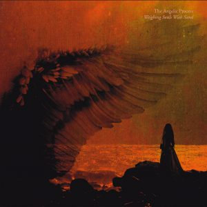 The Angelic Process – Weighing Souls With Sand 2LP