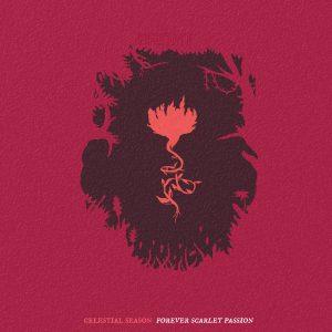Celestial Season – Forever Scarlet Passion